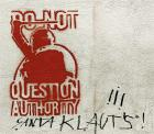DO NOT QUESTION AUTHORITY - detail view (opens popup window)